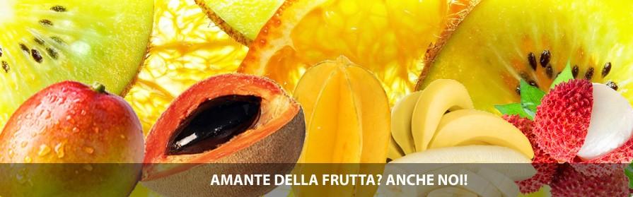Amante della frutta? anche noi!